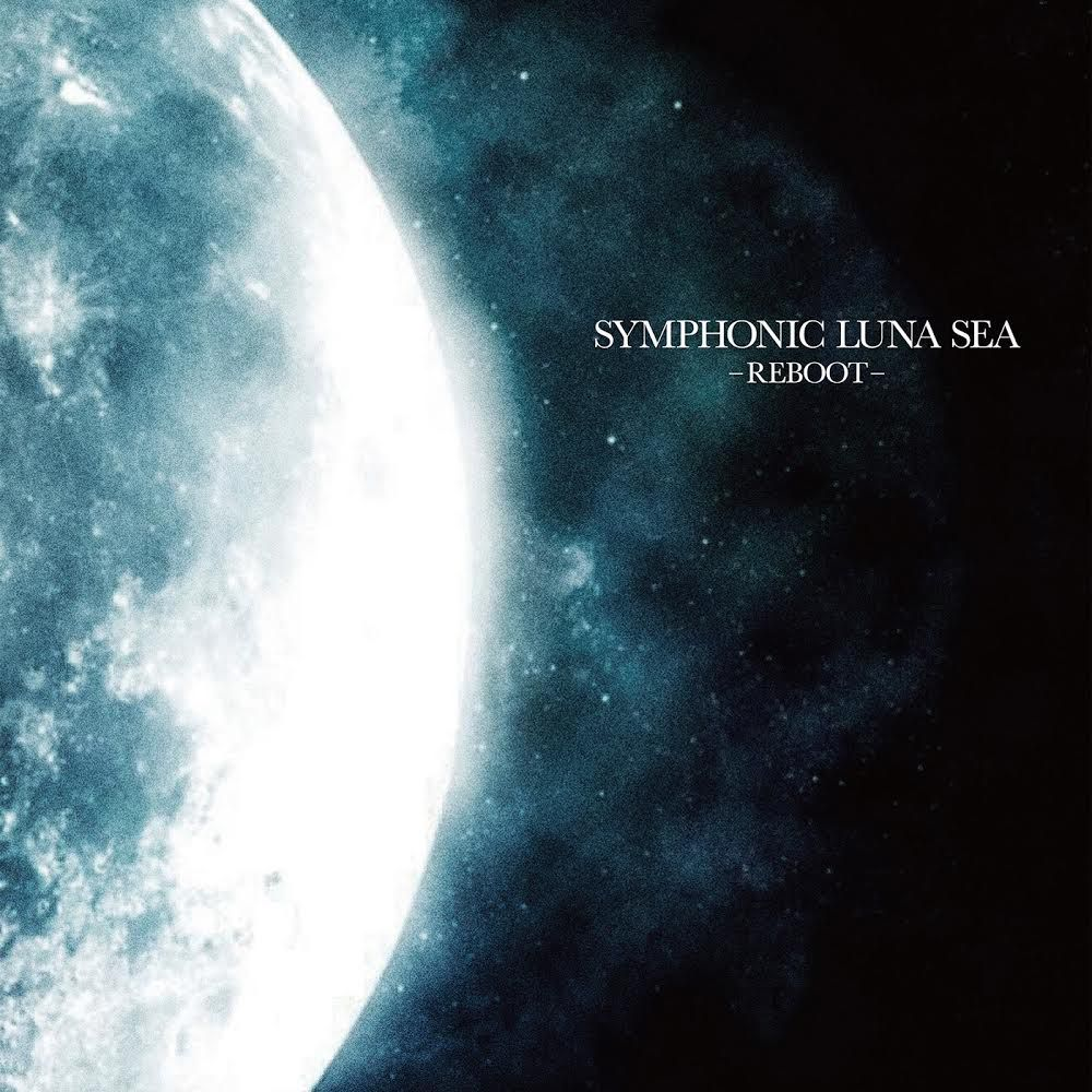  LUNA SEA公認、シンフォニック・カバー・アルバム発売記念コンサートのゲスト発表に続き、当日演奏曲を発表!   SYMPHONIC LUNA SEA -REBOOT-リリース記念SPECIAL CONCERT!